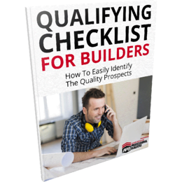 Builders Qualifying Checklist